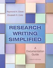 Research Writing Simplified by Raymond Clines & Elizabeth R. Cobb 8th Edition