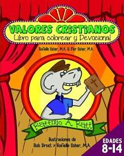 Valores Cristianos : Libro para Colorear y Devocional by Flor Usher and...