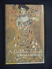 SIGNED by JEROME LAWRENCE A Golden Circle 1993 HC DJ 1st Printing