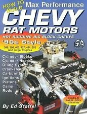 How to Build Max Performance Chevy Rat Motors: Hot Rodding Big-Block Chevys (S-A