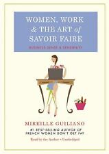 Audio Book Women Work and the Art of Savoir Faire Business Sense and Sensibility