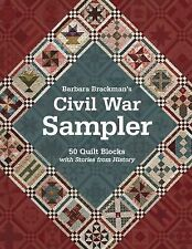 Civil War Sampler : 50 Quilt Blocks with Stories from History by Barbara...