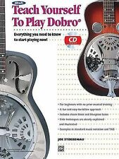 Alfred's Teach Yourself to Play Dobro: Everything You Need to Know to Start...
