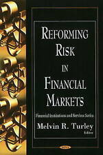 Reforming Risk in Financial Markets (Financial Institutions and Services Series