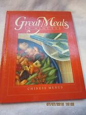 GREAT MEALS IN MINUTES CHINESE MENUS ASIAN CHEF RECIPES COOKBOOK HARDCOVER 1983