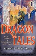 Dragontales: Short Stories of Flame, Tooth, and Scale,