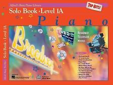 Alfred's Basic Piano Library: Alfred's Basic Top Hits!  Solo Book Level 1A Piano