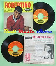 LP 45 7'' ROBERTINO Santa lucia Torna a surriento Lettera pinocchio no cd mc dvd