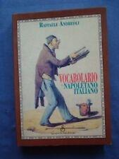 ANDREOLI-VOCABOLARIO NAPOLETANO-ITALIANO-DI FRAIA ED. NAPOLI 1993