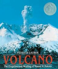 Volcano: The Eruption And Healing Of Mount St. Helens (Turtleback Scho-ExLibrary