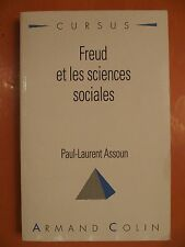 Freud et les sciences sociales. Paul-Laurent Assoun. éditions Armand Colin