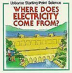 Where Does Electricity Come From? (Starting Point Science) Mayes, Susan Paperba
