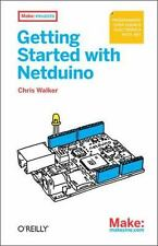 Getting Started with Netduino by Chris Walker (2012, Paperback)