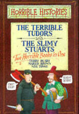 Horrible Histories The Terrible Tudors: AND The Slimy Stuarts Terry Deary HB