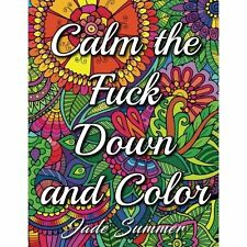 2-DAY SHIPPING | Calm the Fuck Down and Color: An Adult Coloring Book, PAPERBACK