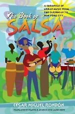 The Book of Salsa : A Chronicle of Urban Music from the Caribbean to New York...