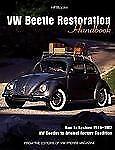 VW Beetle Restoration Handbook : How to Restore 1949-1967 VW Beetles to Original