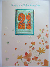 STUNNING COLOURFUL DAUGHTER 21ST BIRTHDAY CARD WITH EMBROIDERED MATERIAL BADGE