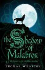 Wharton, Thomas The Shadow of Malabron: The Perilous Realm: Book One: 1 (Perilou