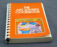 The Art Lover's Cook Book - Spiral Bound - 1978 - Second Printing