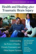 Health and Healing after Traumatic Brain Injury: Understanding the Pow-ExLibrary