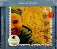 AMONG BROTHERS Abdelli CD NEW Sealed