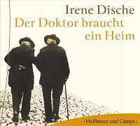 Irene Dische- Der Doktor braucht ein Heim, ungekürzte Lesung auf 1 CD