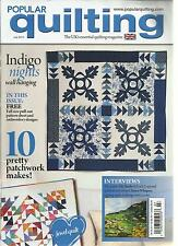 POPULAR QUILTING, JULY, 2013  ( THE UK'S ESSENTIAL QUILTING MAGAZINE) UK EDITION