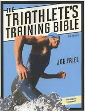 The Triathlete's Training Bible by Friel, Joe