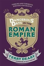 Dangerous Days in the Roman Empire by Terry Deary (2014, Paperback)