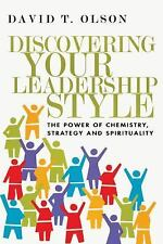Discovering Your Leadership Style : The Power of Chemistry, Strategy and...