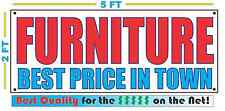 FURNITURE BEST PRICE IN TOWN Banner Sign NEW Larger Size High Quality! XXL
