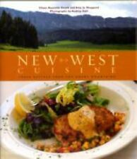 New West Cuisine: Fresh Recipes from the Rocky Mountains