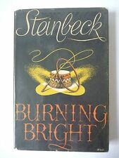 BURNING BRIGHT by JOHN STEINBECK 1951 FIRST UK EDITION HC w/ JACKET EXCELLENT