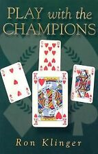 Play with the Champions by Ron Klinger (2004, Paperback)