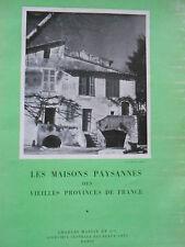 Les maisons paysannes des vieilles provinces de France Joseph Stany Gauthier