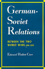 German–Soviet Relations Between the Two World Wars,  Carr
