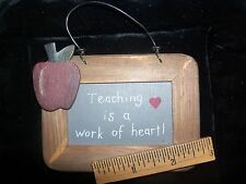 """Teaching is a work of heart! Wooden Hanging Ornament 4 1/2"""" x 3"""""""