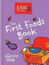 The First Foods Book: The Purple One by Ella's Kitchen (Hardback, 2015)