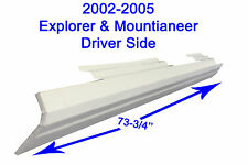 2002-05 FORD EXPLORER MOUNTAINEER 4DR OUTER ROCKER PANEL DRIVER SIDE NEW !