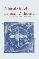 Cultural Models in Language & Thought by Dorothy Holland & Naomi Quinn (1987 PB)