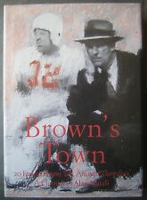 Brown's Town - 2001 Large Hardcover Book with Dust Jacket by Alan Natali
