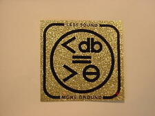 Vintage LESS SOUND MORE GROUND Decal Glitter Reflective (055)
