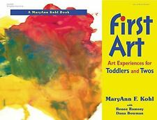 First Art (Toddlers & Twos) AMaryAnn Kohl Book Free Shipping