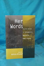 Her Words Appalachian Women's Poetry edited by Felicia Mitchell