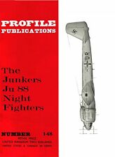 JUNKERS Ju 88 NIGHTFIGHTERS: PROFILE PUBS #148/AUGMENTED NEW-PRINT FACSIMILE ED