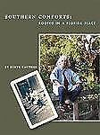 Southern Comforts: Rooted in a Florida Place (Center Books on the American South