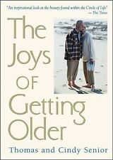 The Joys Of Getting Older (Blank), Senior, Cindy, Oldham, Cindy, Senior, Thomas,
