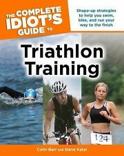COMPLETE IDIOT'S GUIDE TO TRIATHLON TRAINING--PAPERBACK