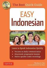 Easy Indonesian : Learn to Speak Indonesian Quickly by Thomas G. Oey and...